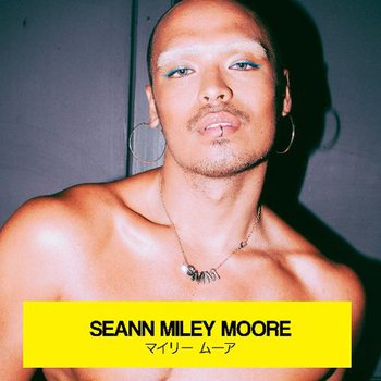 SeaN Miley Moore