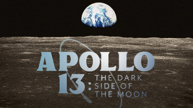 Apollo 13: The Dark Side of The Moon