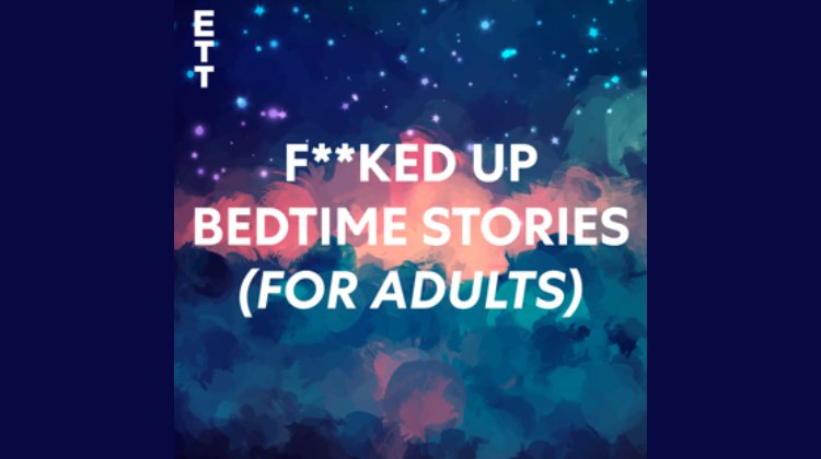 F**ked Up Bedtime Stories (for adults)