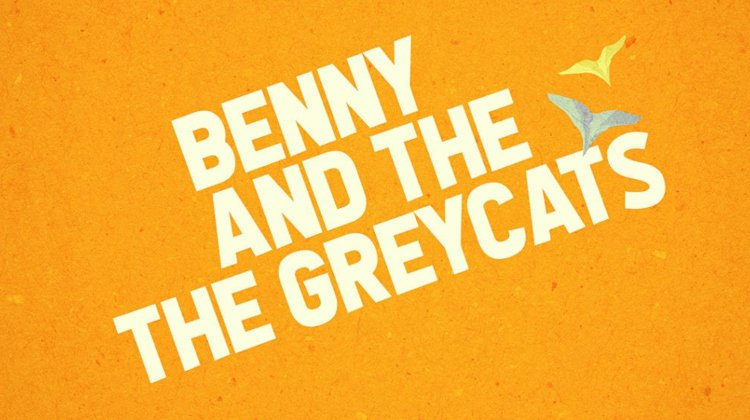 Benny and the Greycats: Work in Progress and Q&A