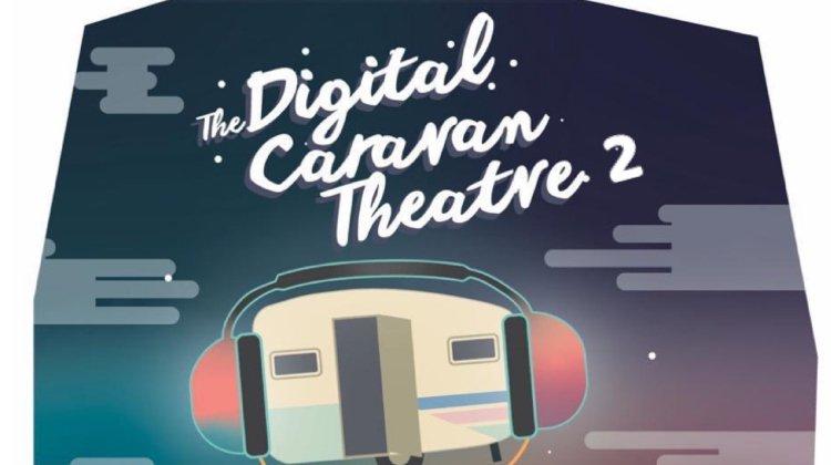 Digital Caravan Theatre 2