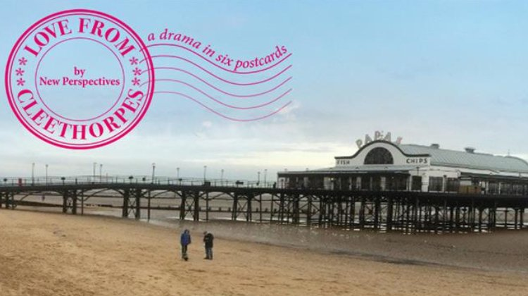 New Perspectives: Love From Cleethorpes
