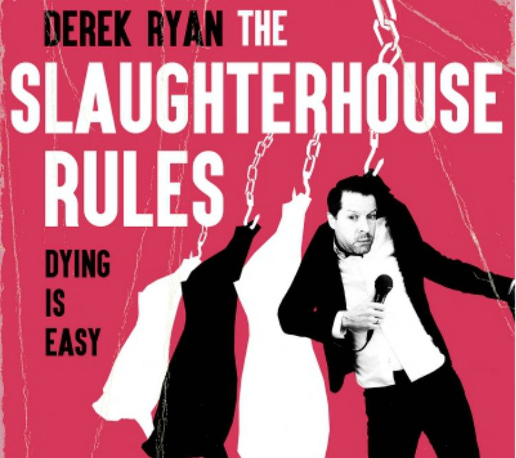 Derek Ryan - The Slaughterhouse Rules