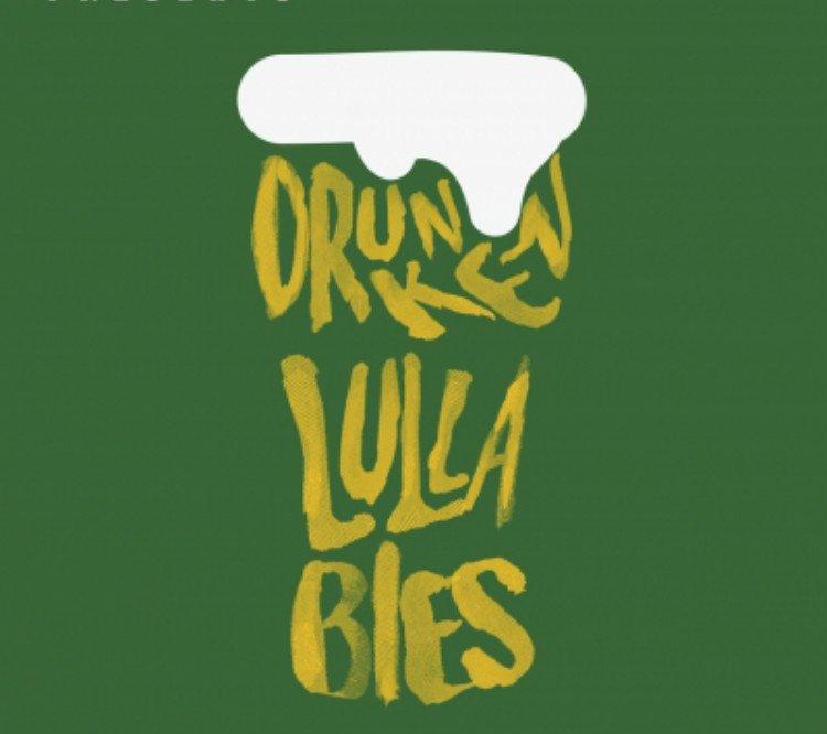 Drunken Lullabies