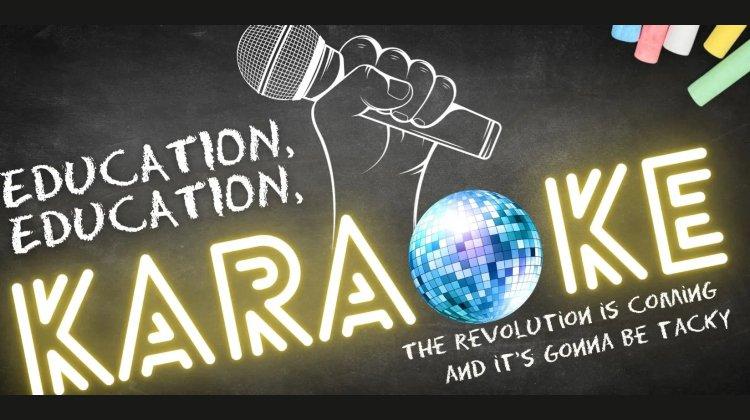 Education, Education, Karaoke