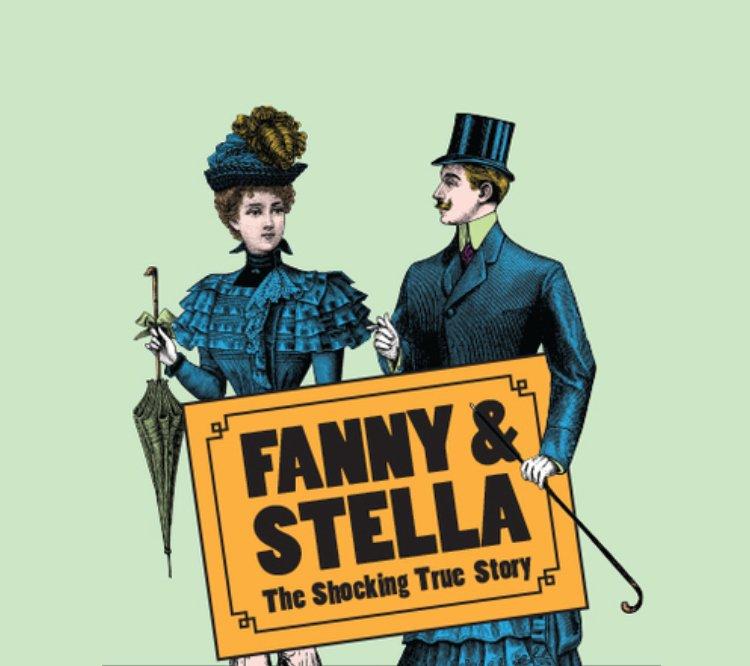 Fanny & Stella: The Shocking True Story