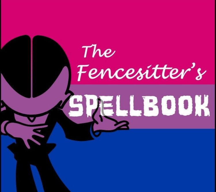 The Fencesitter's Spellbook