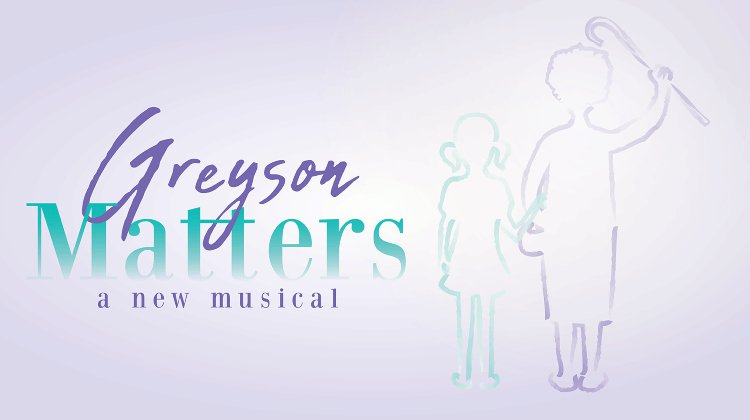 Greyson Matters, A New Musical