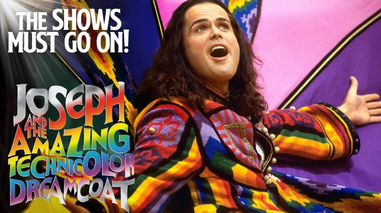 The Shows Must Go On: Joseph & The Amazing Technicolor Dreamcoat