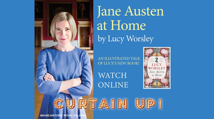 Lucy Worsley Presents and illustrated talk of her book 'Jane Austen at Home'
