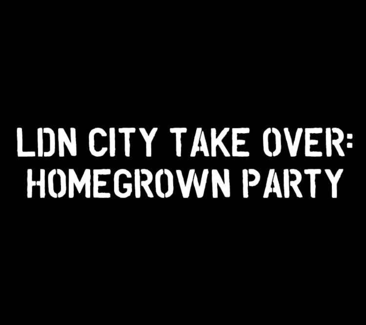 London City Takeover: Homegrown Party
