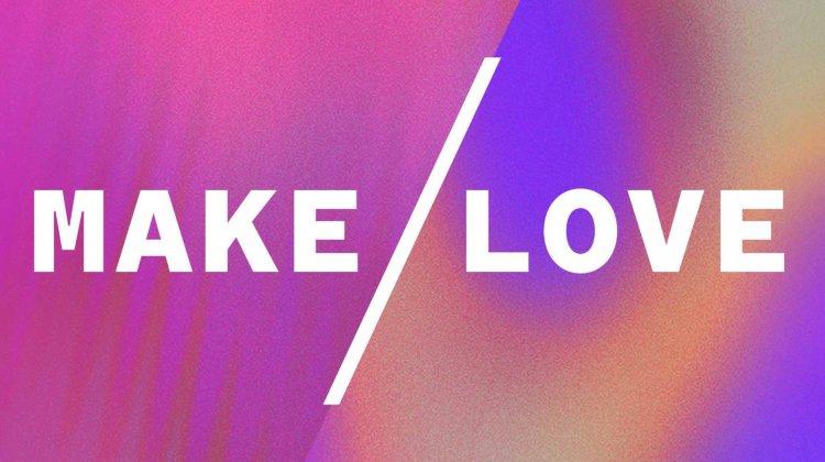 BAC: MAKE / LOVE