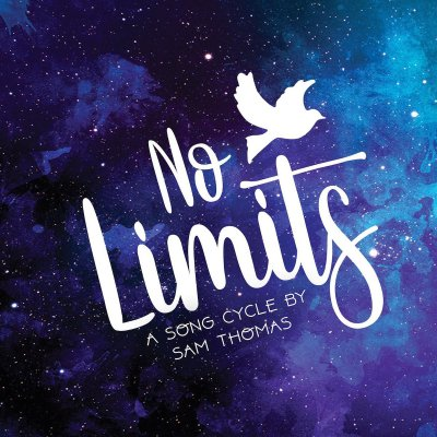 No Limits - A Song Cycle