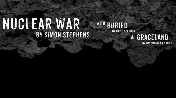 Nuclear War/Buried/Graceland