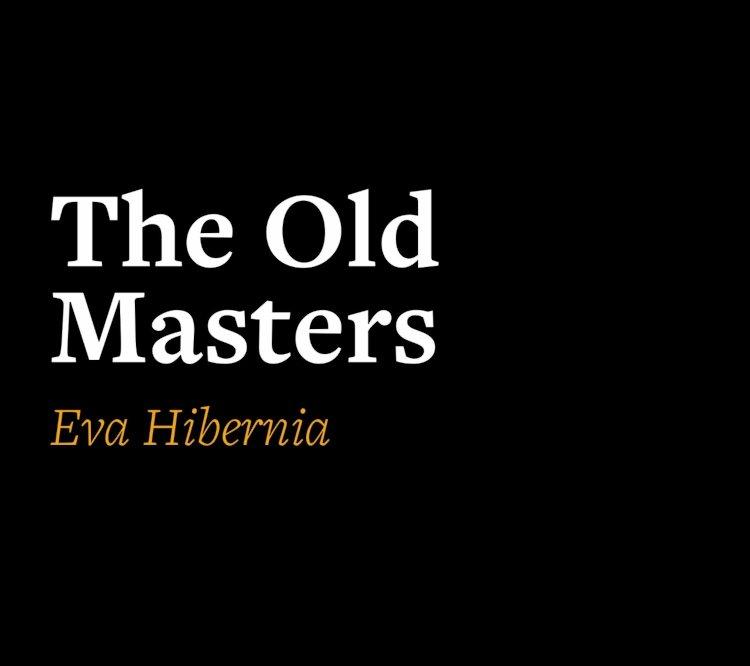 The Old Masters/Los Viejos Maestros