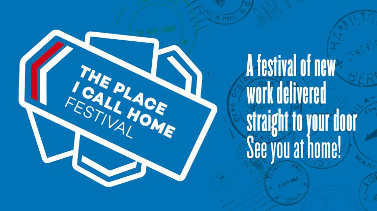 THE PLACE I CALL HOME Festival
