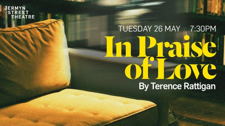 Jermyn Street Theatre: In Praise Of Love