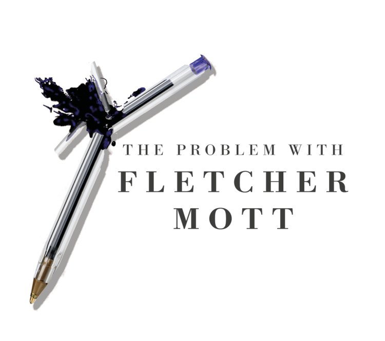 The Problem with Fletcher Mott