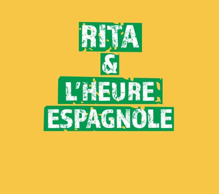 Rita & L'heure Espagnole