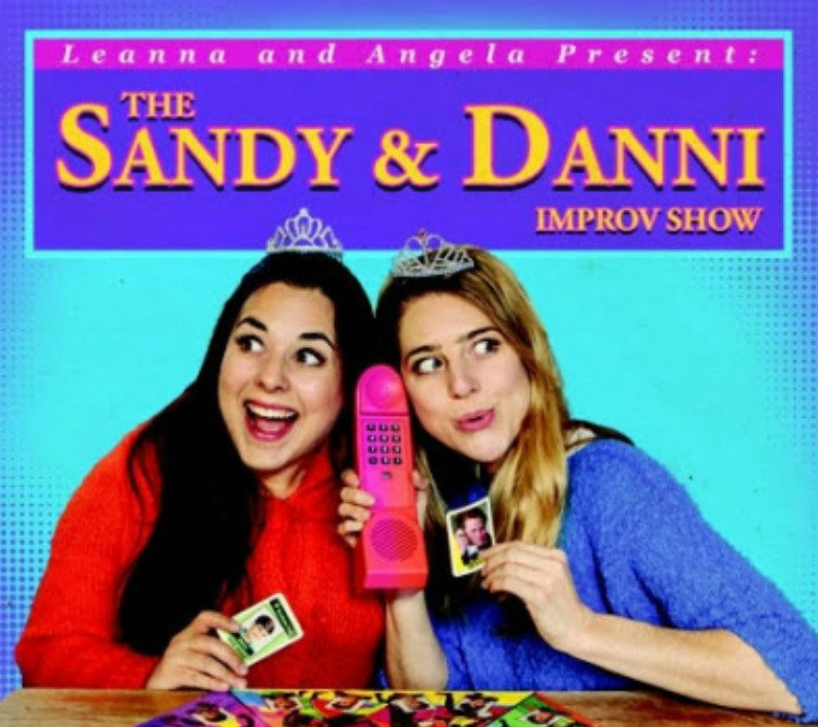 The Sandy and Danni Improv Show!