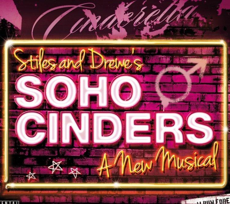 Stiles & Drewe's Soho Cinders