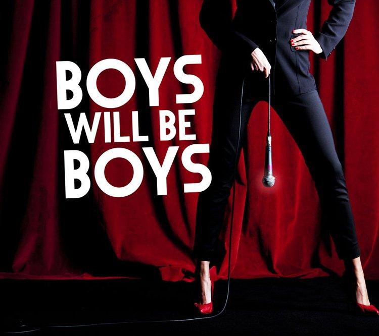 Boys Will Be Boys Tickets London Theatre