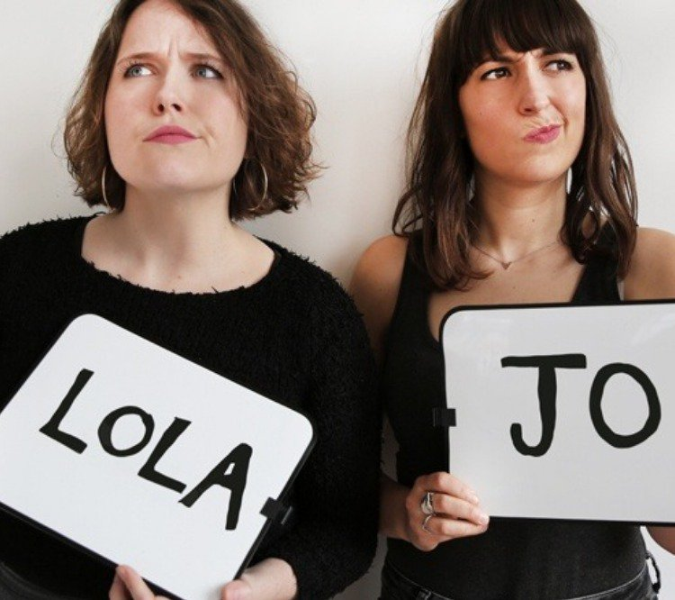 Lola & Jo: Edinburgh Preview