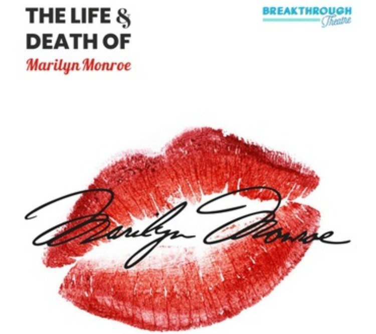 The Life and Death of Marilyn Monroe