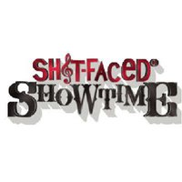 Shit-faced Showtime