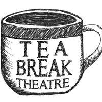 Tea Break Theatre