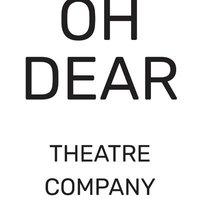 Oh Dear! Theatre Company