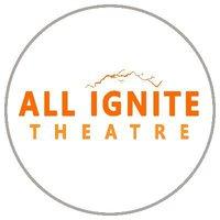 All Ignite Theatre
