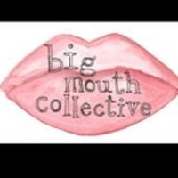 The Big Mouth Collective