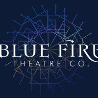 Blue Fire Theatre Company