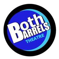 Both Barrels Theatre