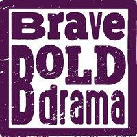 Brave Bold Drama