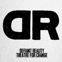 Defiant Reality Theatre