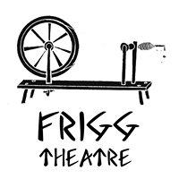 Frigg Theatre