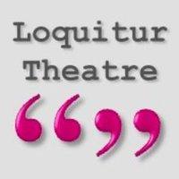 Loquitur Theatre