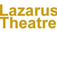 Lazarus Theatre