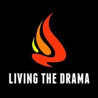Living the Drama