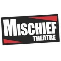 Mischief Theatre