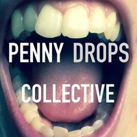 Penny Drops Collective