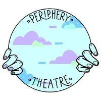 Periphery Theatre
