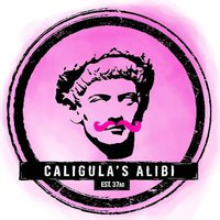 Caligula's Alibi