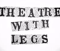 Theatre with legs