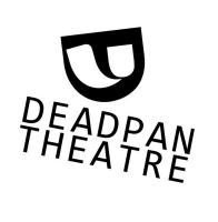Deadpan Theatre