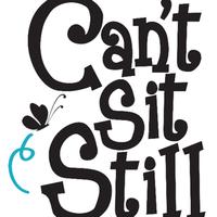 Can't Sit Still
