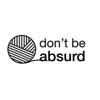 Don't Be Absurd