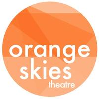 Orange Skies Theatre
